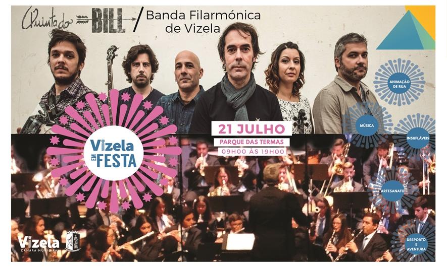 Quinta do Bill com Banda Filarmónica Vizelense marcam edição 2019 do Vizela em Festa