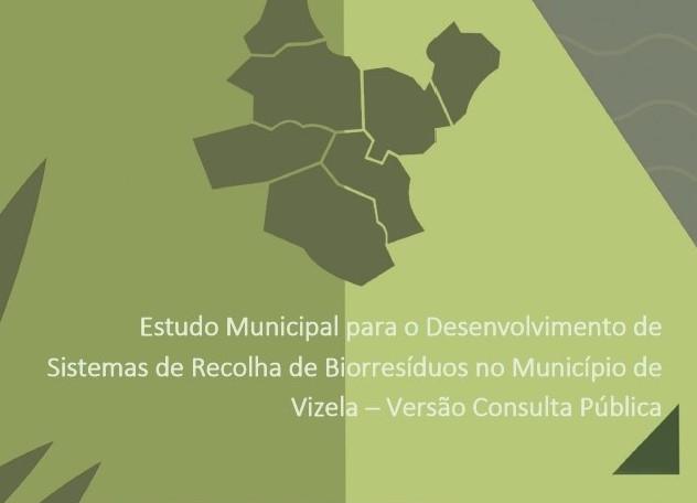 CÂMARA APRESENTA ESTUDO MUNICIPAL PARA O DESENVOLVIMENTO DESISTEMAS DE RECOLHA DE BIORRESÍDUOS NO MUNICÍPIO DE VIZELA- PARTICIPE!